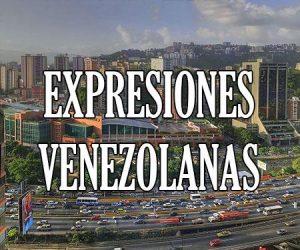 Expresiones Venezolanas