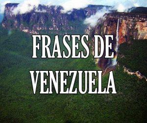Frases de Venezuela
