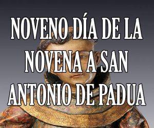 Noveno Dia de la Novena a San Antonio de Padua