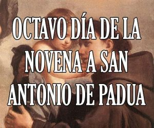 Octavo Dia de la Novena a San Antonio de Padua