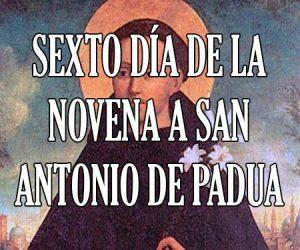 Sexto Dia de la Novena a San Antonio de Padua