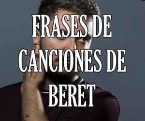Frases de Canciones de Beret