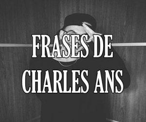 frases de Charles Ans