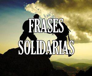 Frases Solidarias