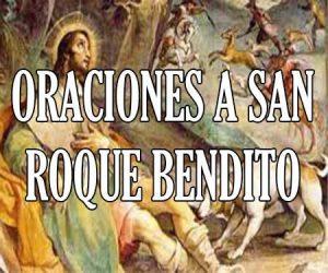 Oraciones a San Roque Bendito