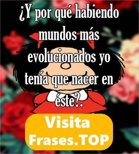 frases graciosas de Mafalda