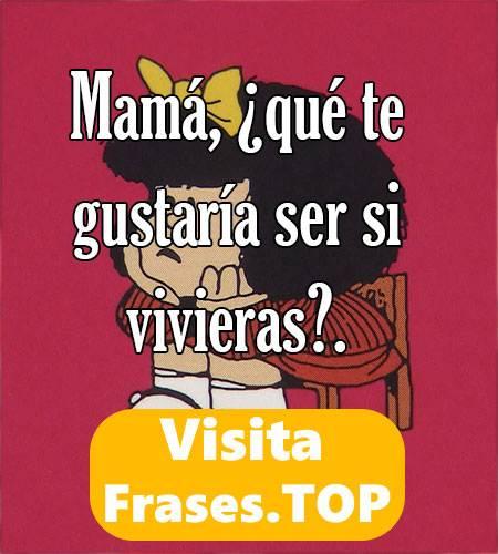 Frases para mujeres de Mafalda célebres