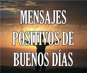 mensajes positivos de buenos días
