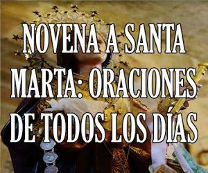 Novena a Santa Marta: Oraciones de todos los Días